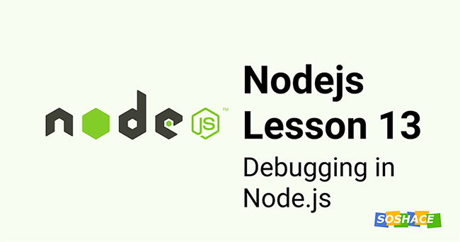 Node.js Lesson 13: Debugging in Node.js
