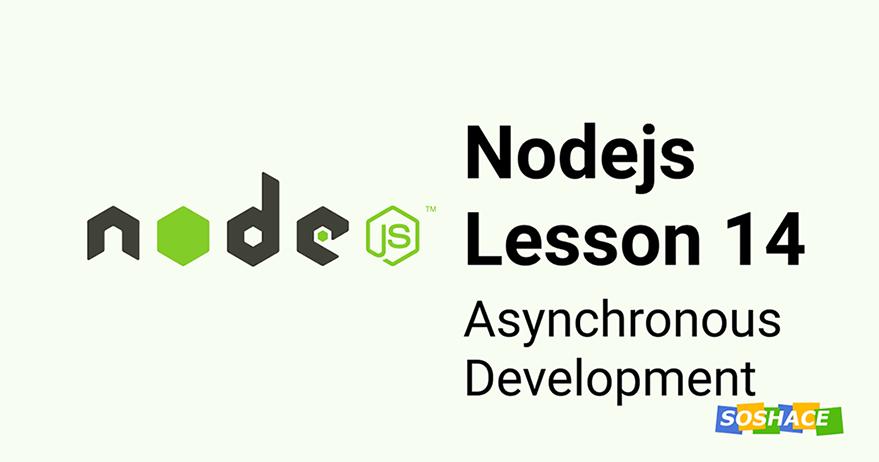 Node.js Lesson 14: Asynchronous Development