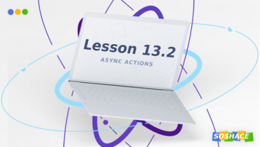 React Lesson 13 Part 2: Asynchronous actions