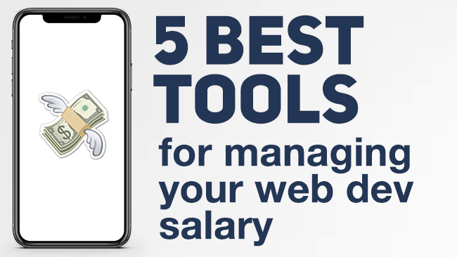 5 Best Tools for Managing Your Web Development Salary