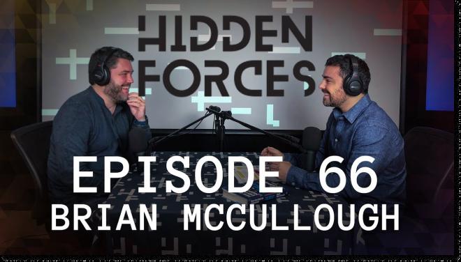 Brain talks to Demetri Kofinas at Hidden Forces. Retrieved from Youtube