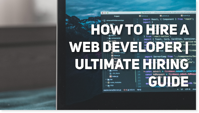 How to Hire a Freelance Web Developer