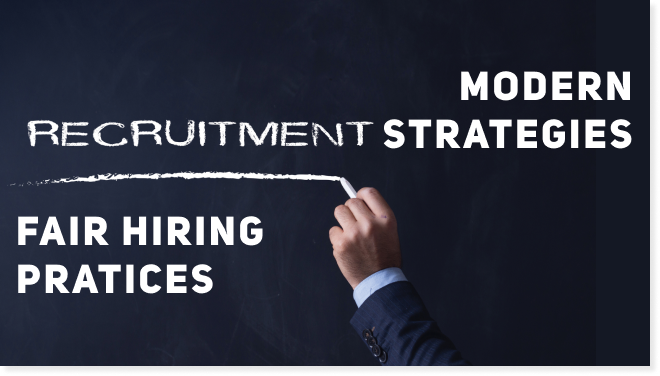 Modern Recruitment Strategies | Fair Hiring Practices | Helpful Tools & Practical Advice