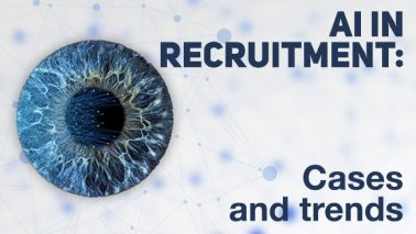 AI in Recruitment: Cases and Trends