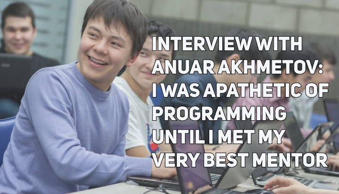 Interview with a Python Programmer, Anuar Akhmetov: I Was Apathetic of Programming until I Met My Very Best Mentor