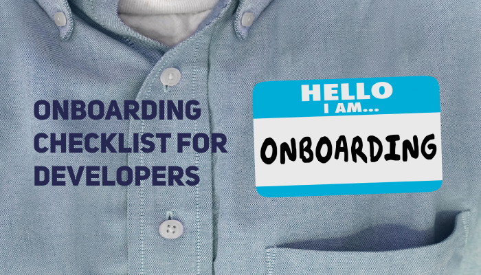 Ultimate Onboarding Checklist for Web Developers (Bonus: Onboarding Checklist for Freelancers)