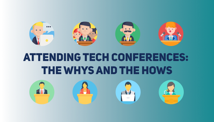 Attending Tech Conferences: Pros vs Cons & Plan of Action