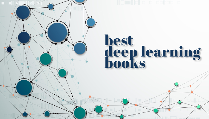 A Roundup Review of the Best Deep Learning Books