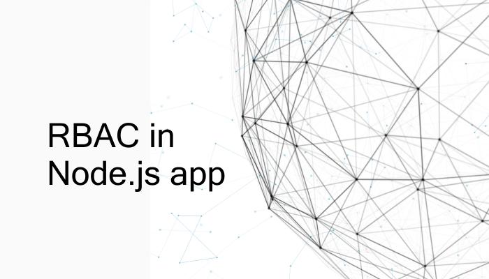 Role-Based Access Control in NodeJS App