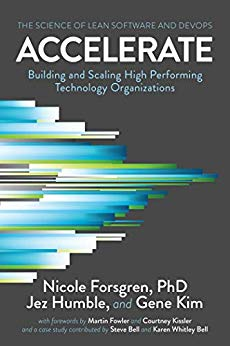 Accelerate - The Science of Lean Software and DevOps