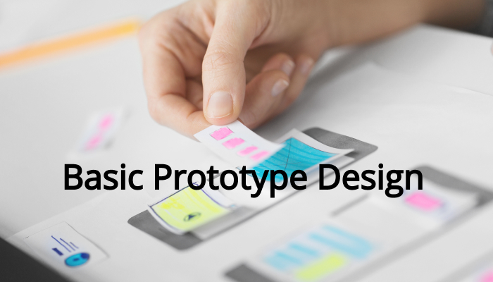 Basic Prototype Design