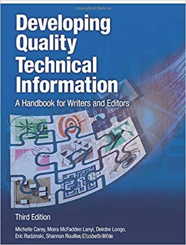 Developing Quality Technical Information -- Michelle Carey, Moira McFadden Lanyi, Deirdre Longo, et. al.