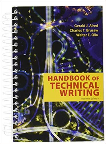 Handbook of Technical Writing -- by Gerald J. Alred, Walter E. Oliu, Charles T. Brusaw