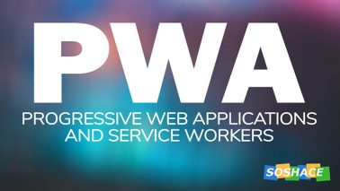 PWA and Service Workers