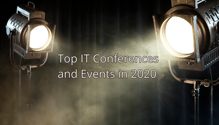 Top IT Conferences and Events in 2020