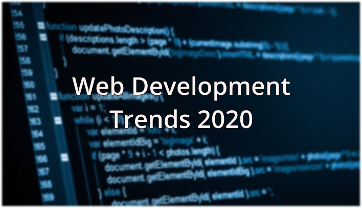 All You Should Know About Web Development in 2020 [Trends]