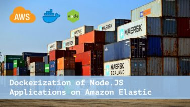 Dockerization of Node.JS Applications on Amazon Elastic Containers