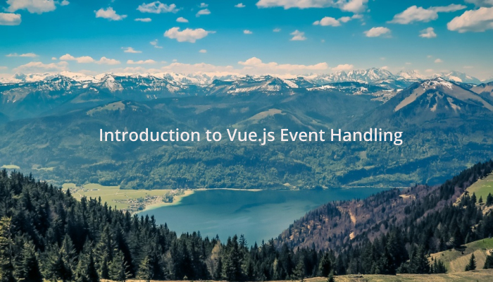 Introduction to Vue.js Event Handling