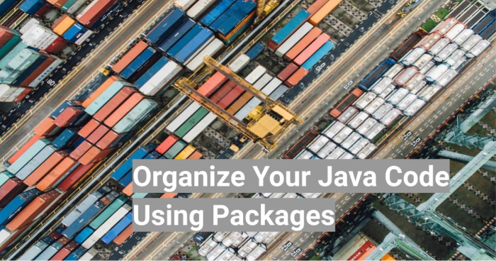 Java Packages Original photo by chuttersnap on Unsplash