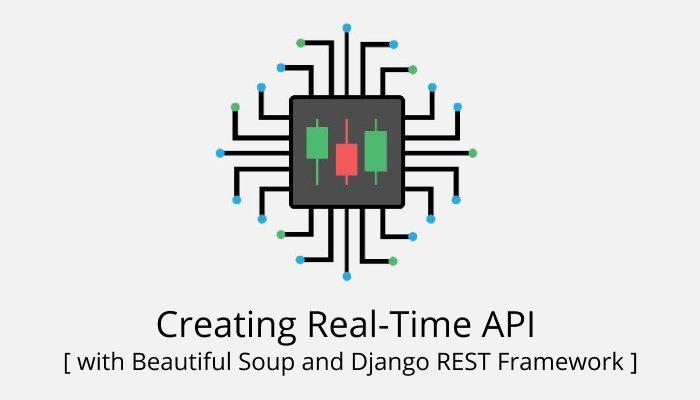 Creating Real-Time API with Beautiful Soup and Django REST Framework