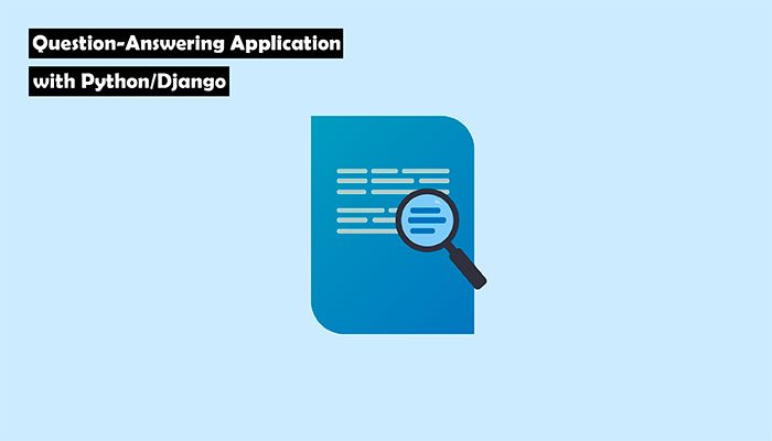 Question-Answering Application with Python/Django. Cover
