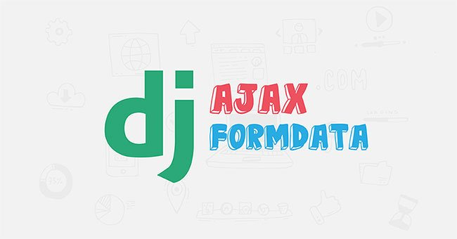 How to send multiple forms with Ajax (FormData) in Django
