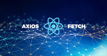 Working With  API in React Application using Axios and Fetch