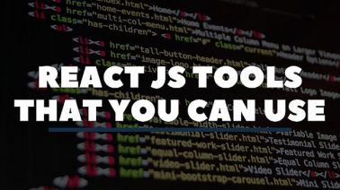 30 React JS Tools That You Can Use