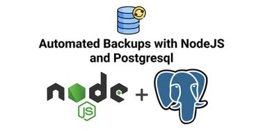 Automated Postgresql Backups with NodeJS and Bash