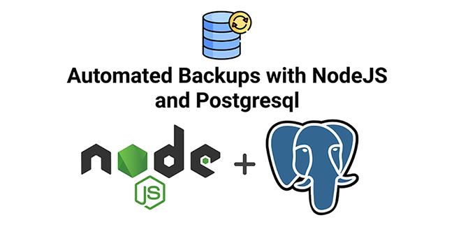 Automated Postgresql Backups with NodeJS and Bash