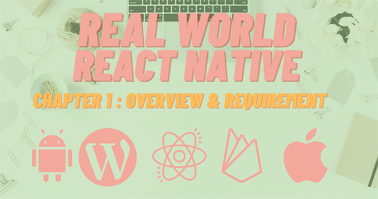 Build Real-world React Native App #1: Overview & Requirement