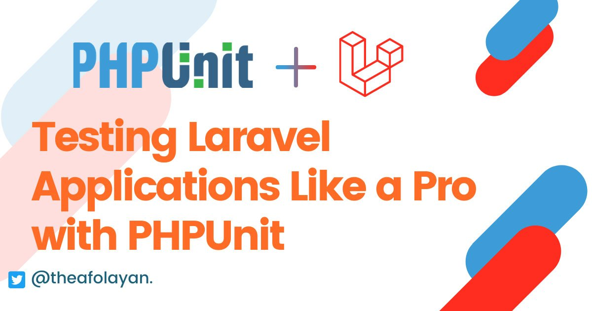Testing Laravel Applications Like a Pro with PHPUnit