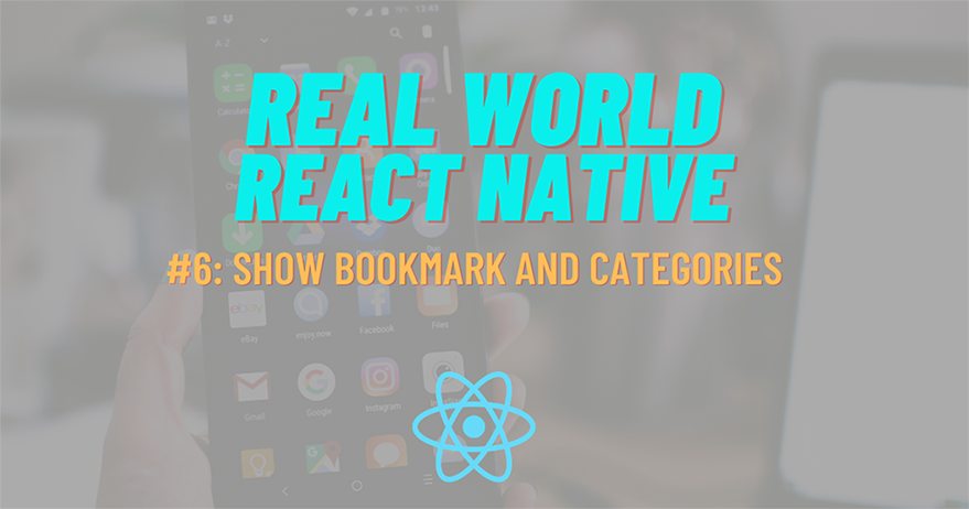 Build Real-World React Native App #6: Show Bookmark and Categories