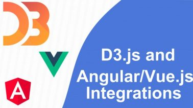 D3.js and Angular/Vue.js Integration