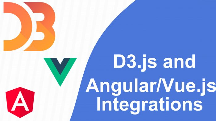 D3.js and Angular/Vue.js Integrations
