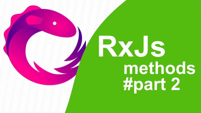 RxJS Methods. Part2