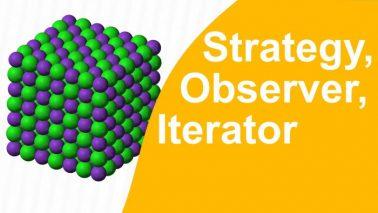 Programming Patterns. Strategy, Observer, Iterator
