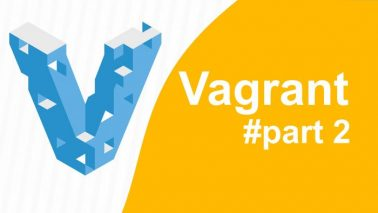 Vagrant Tutorial #part 2
