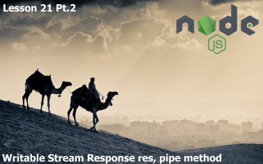 21. Node.js Lessons. Writable Response Stream (res), Pipe Method. Pt.2